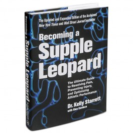 Becoming a Supple Leopard - 2nd Edition