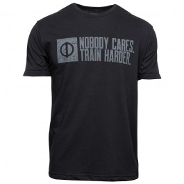 Nobody Cares. Train Harder. Shirt