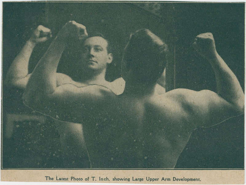 The Latest Photo of T. Inch, showing Large Upper Arm Development